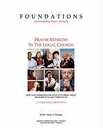 Foundations - Understanding Prayer Ministry - Finnegan, Rev Denny a.