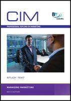 CIM - Managing Marketing: Study Text - BPP Learning Media