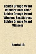 Golden Orange Award Winners: Best Actor Golden Orange Award Winners, Best Actress Golden Orange Award Winners