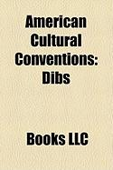 American Cultural Conventions: Dibs