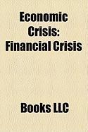 Economic Crisis: Financial Crisis