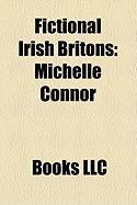Fictional Irish Britons: Michelle Connor