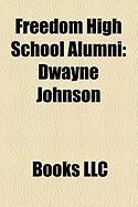 Freedom High School Alumni: Dwayne Johnson