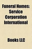 Funeral Homes: Service Corporation International