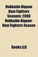 Hokkaido Nippon Ham Fighters Seasons: 2009 Hokkaido Nippon-Ham Fighters Season