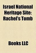 Israel National Heritage Site: Rachel's Tomb