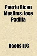 Puerto Rican Muslims: Jos Padilla