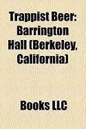 Trappist Beer: Barrington Hall (Berkeley, California)