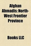 Afghan Ahmadis: North-West Frontier Province