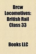 Brcw Locomotives: British Rail Class 33, Commonwealth Railways Nsu Class, British Rail Class 26, British Rail Class 81, British Rail Cla