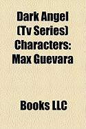 Dark Angel (TV Series) Characters: Max Guevara