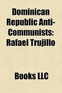 Dominican Republic Anti-Communists: Rafael Trujillo