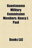 Guantanamo Military Commission Members: Nancy J. Paul