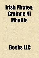 Irish Pirates: Grinne N Mhille