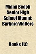 Miami Beach Senior High School Alumni: Barbara Walters