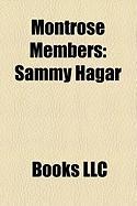 Montrose Members: Sammy Hagar, Denny Carmassi, Ronnie Montrose, James Kottak, Johnny Edwards, Bill Church, Alan Fitzgerald