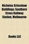 Nicholas Grimshaw Buildings: Southern Cross Railway Station, Melbourne