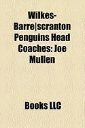 Wilkes-Barre]scranton Penguins Head Coaches: Joe Mullen