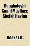 Bangladeshi Sunni Muslims: Sheikh Hasina