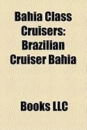 Bahia Class Cruisers: Brazilian Cruiser Bahia