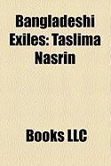 Bangladeshi Exiles: Taslima Nasrin