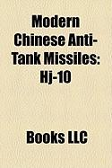 Modern Chinese Anti-Tank Missiles: Hj-10