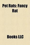Pet Rats: Fancy Rat