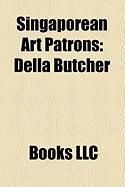 Singaporean Art Patrons: Della Butcher