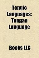 Tongic Languages: Tongan Language, Niuean Language, Niuafo'ou Language