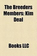 The Breeders Members: Kim Deal