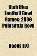 Utah Utes Football Bowl Games: 2009 Poinsettia Bowl
