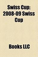 Swiss Cup: 2008-09 Swiss Cup