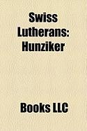 Swiss Lutherans: Hunziker, Hermann Kutter, Jean Leclerc, Leonhard Ragaz