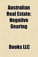 Australian Real Estate: Negative Gearing, Westpoint Corporation, L. J. Hooker, Seachange, Clipsal Site Development, Rea Group, LIXI