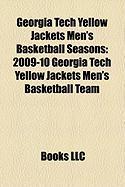 Georgia Tech Yellow Jackets Men's Basketball Seasons: 2009-10 Georgia Tech Yellow Jackets Men's Basketball Team