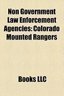 Non Government Law Enforcement Agencies: Colorado Mounted Rangers