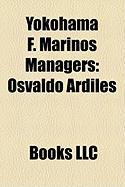 Yokohama F. Marinos Managers: Osvaldo Ardiles