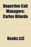 Deportivo Cali Managers: Carlos Bilardo
