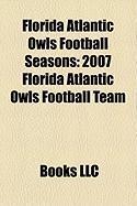 Florida Atlantic Owls Football Seasons: 2007 Florida Atlantic Owls Football Team, 2008 Florida Atlantic Owls Football Team