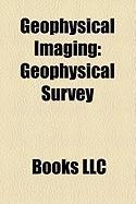 Geophysical Imaging: Geophysical Survey