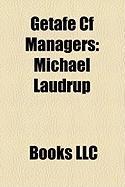 Getafe Cf Managers: Michael Laudrup