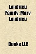 Landrieu Family: Mary Landrieu