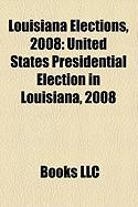Louisiana Elections, 2008: United States Presidential Election in Louisiana, 2008