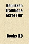 Hanukkah Traditions: Ma'oz Tzur