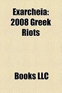 Exarcheia: 2008 Greek Riots