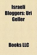 Israeli Bloggers: Uri Geller