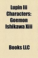 Lupin III Characters: Goemon Ishikawa XIII