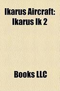 Ikarus Aircraft: Ikarus Ik 2