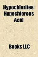 Hypochlorites: Hypochlorous Acid