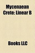 Mycenaean Crete: Linear B